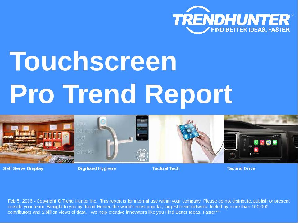 Touchscreen Trend Report Research