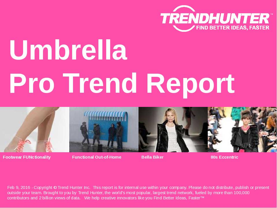 Umbrella Trend Report Research