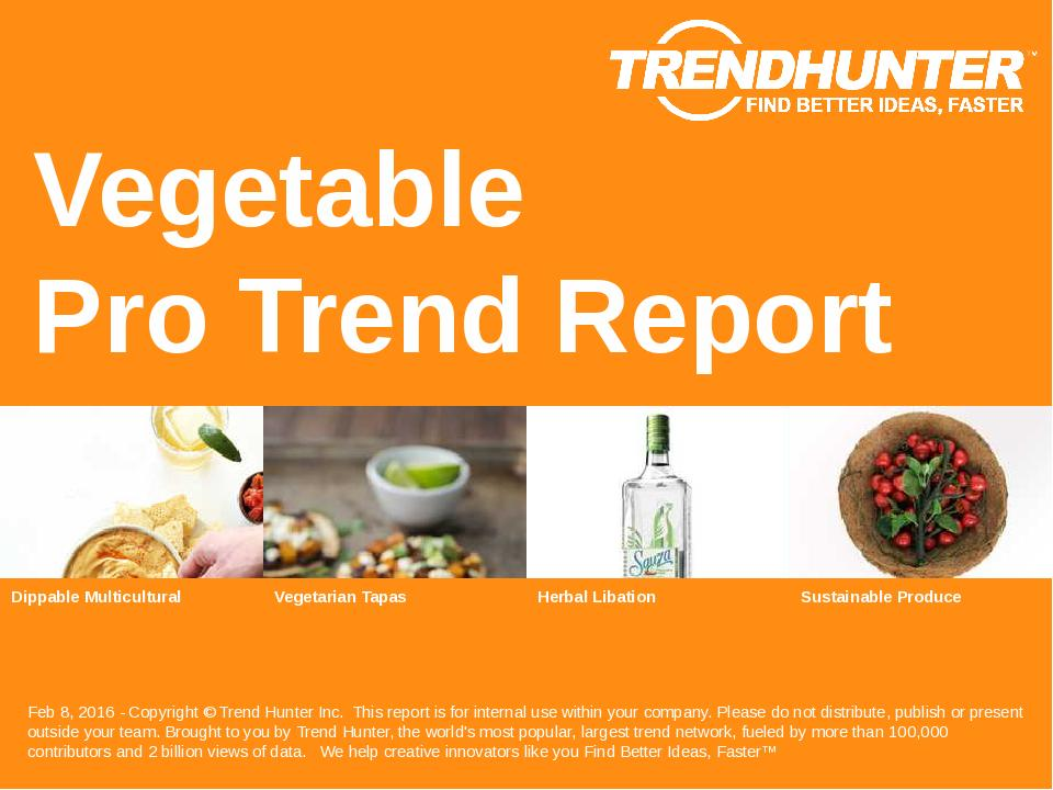 Vegetable Trend Report Research