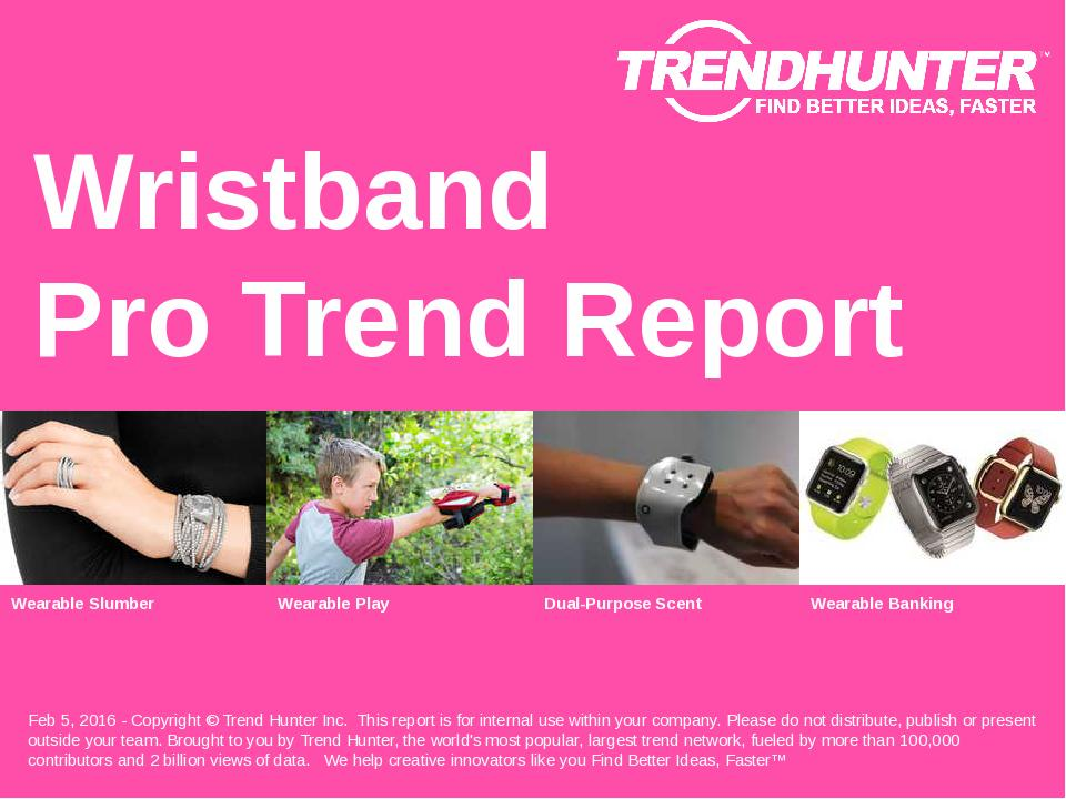 Wristband Trend Report Research