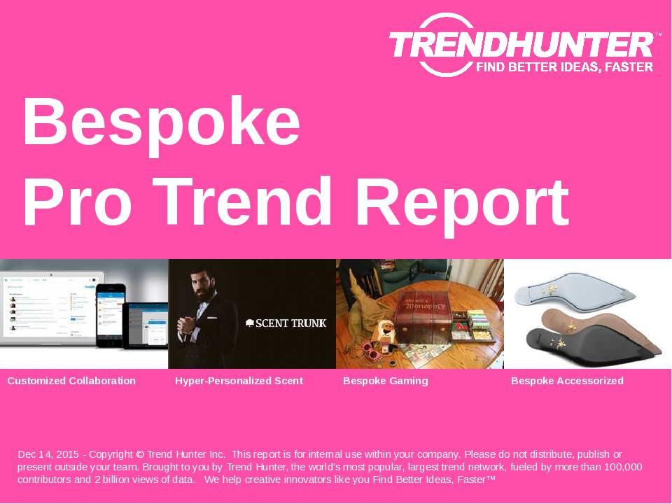 Bespoke Trend Report Research