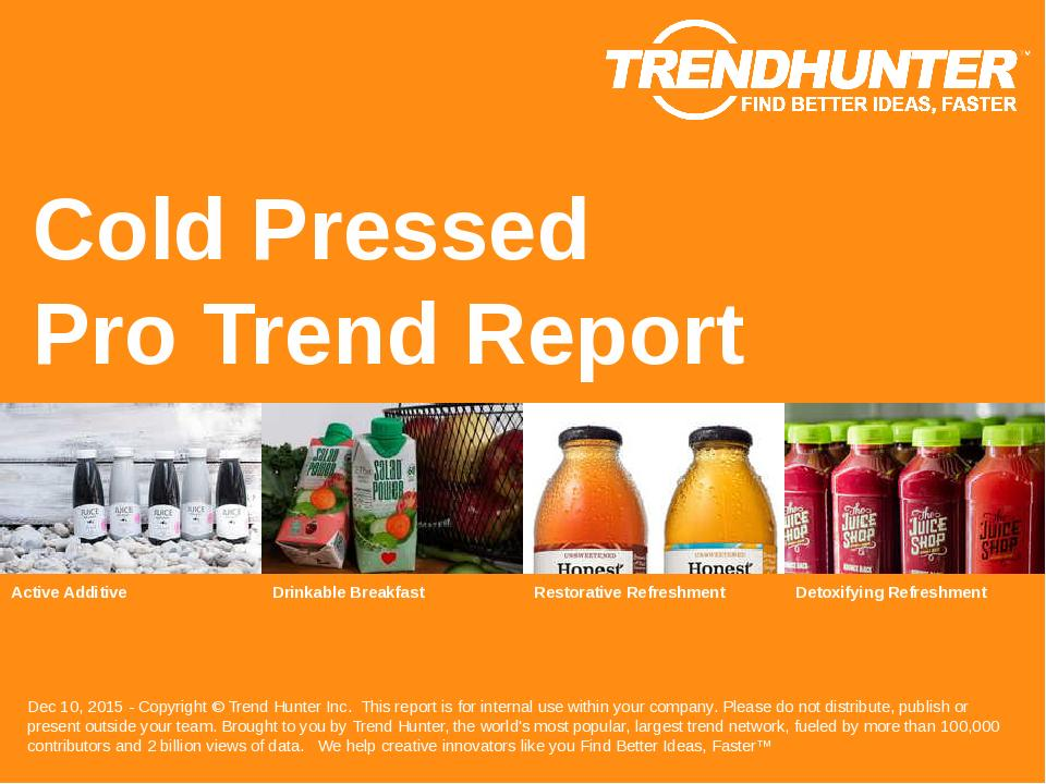 Cold Pressed Trend Report Research