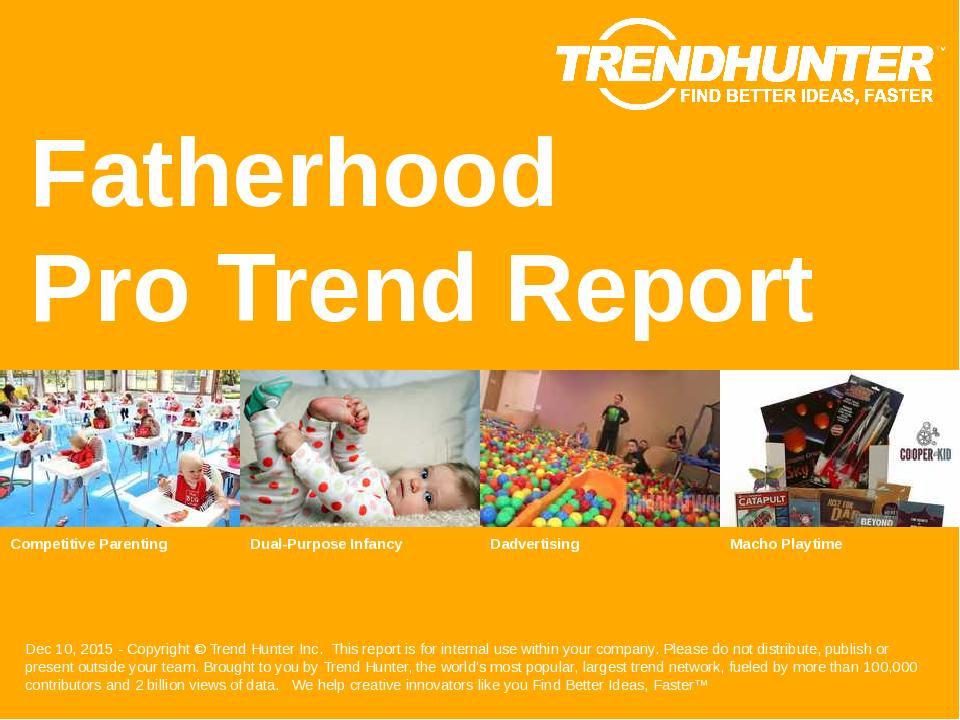 Fatherhood Trend Report Research