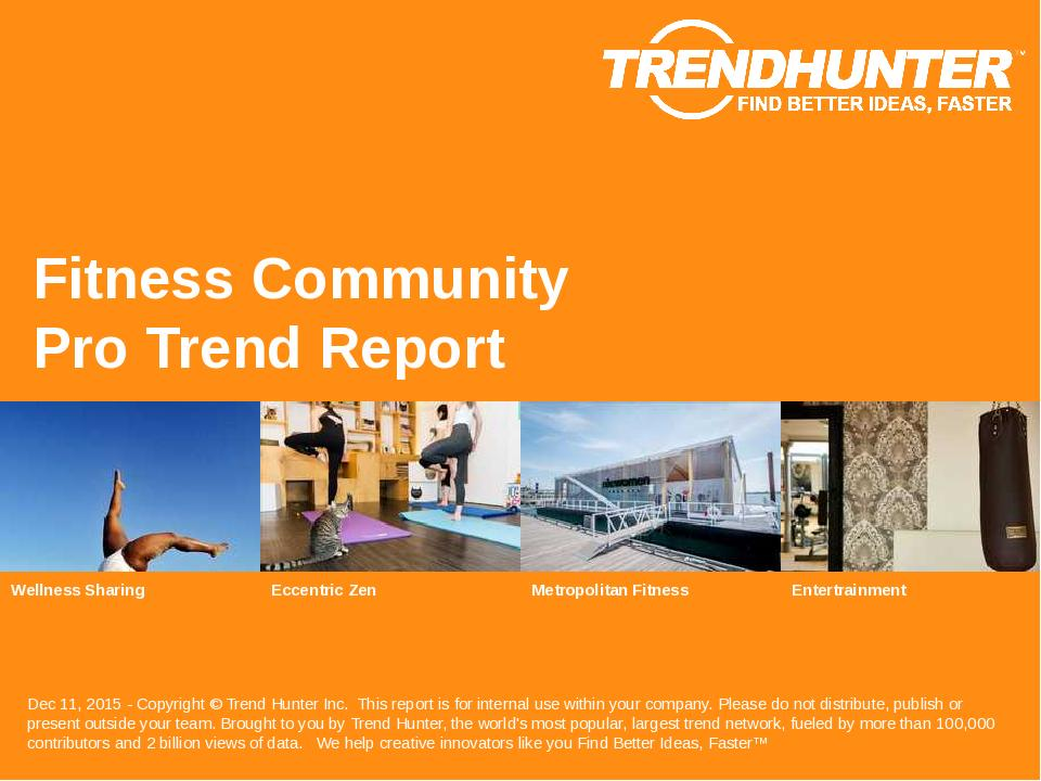 Fitness Community Trend Report Research