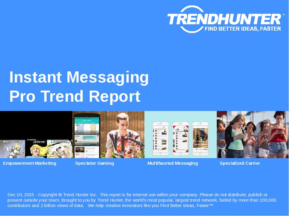 Instant Messaging Trend Report Research