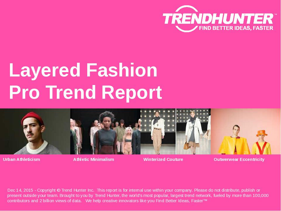 Layered Fashion Trend Report Research