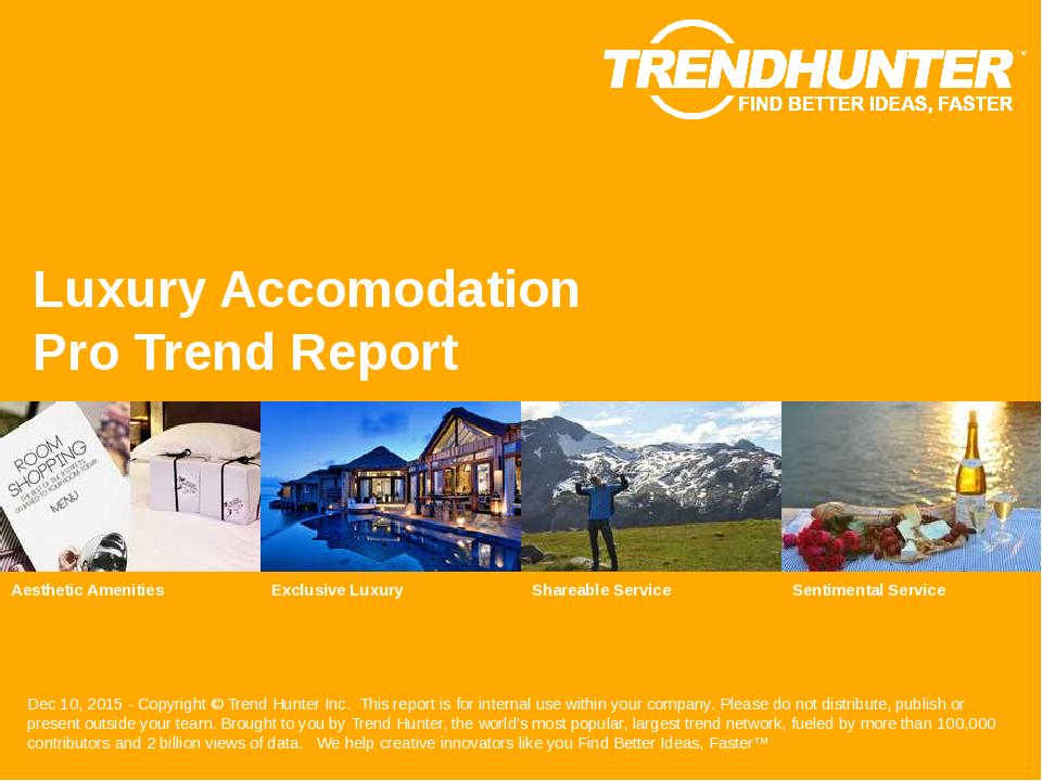 Luxury Accomodation Trend Report Research