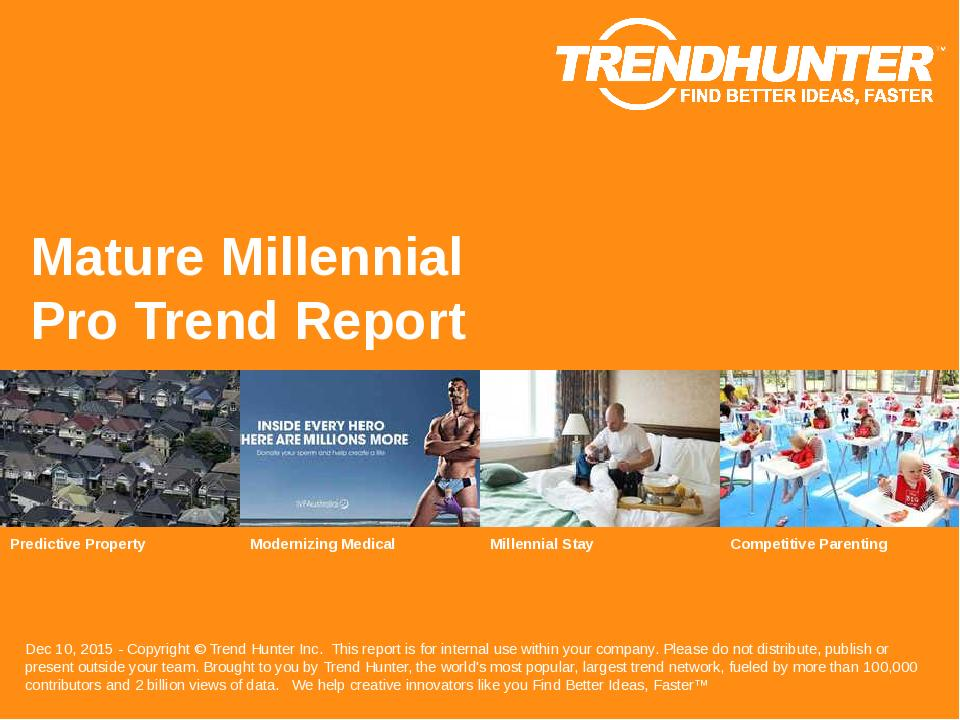 Mature Millennial Trend Report Research