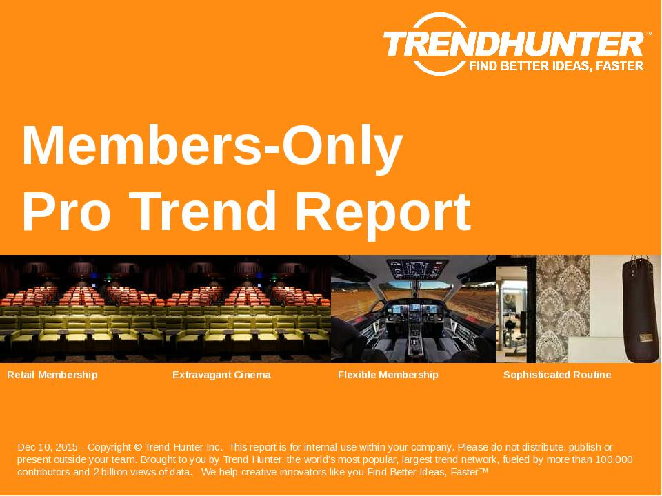 Members-Only Trend Report Research