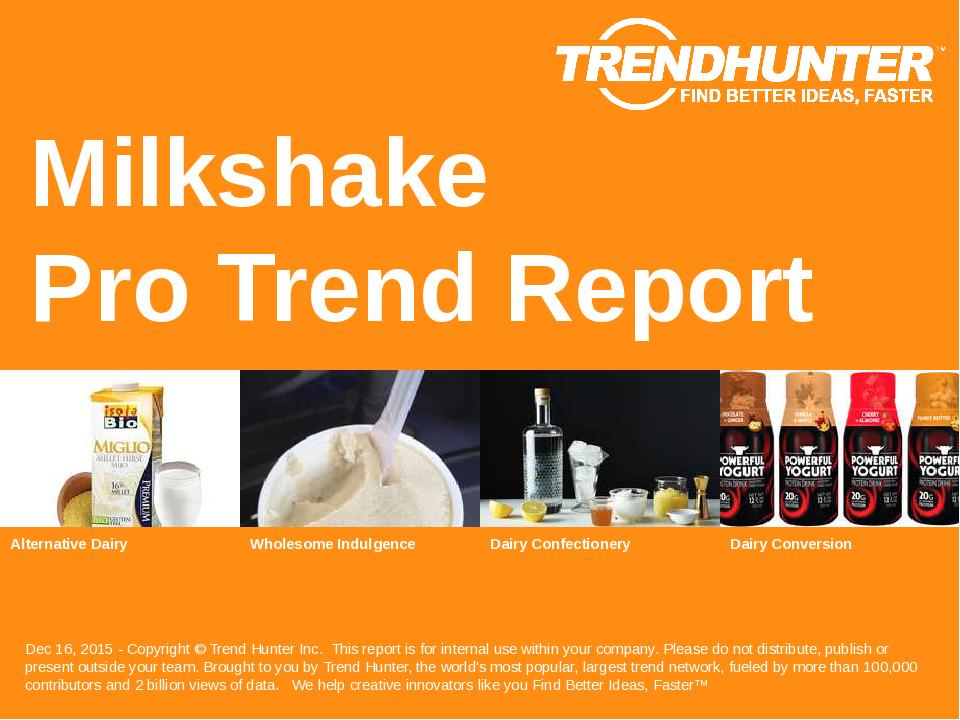 Milkshake Trend Report Research