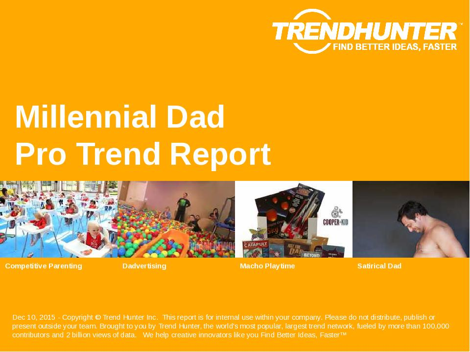 Millennial Dad Trend Report Research