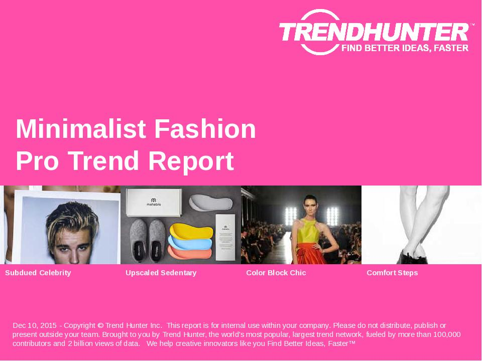 Minimalist Fashion Trend Report Research