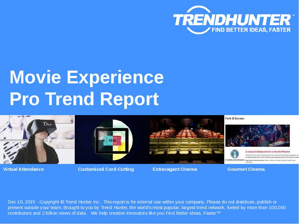 Movie Experience Trend Report Research