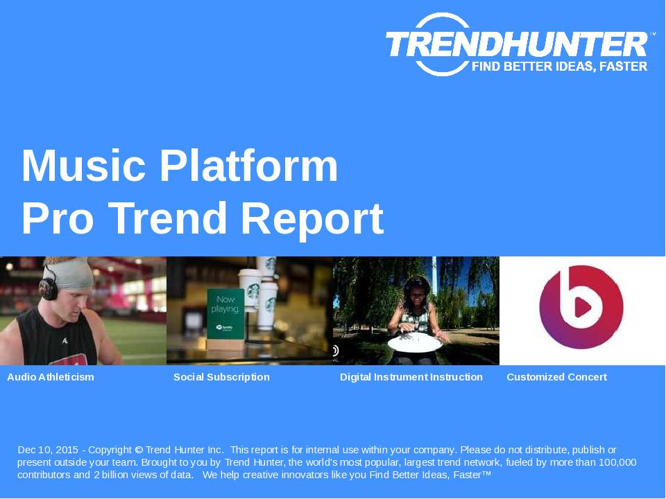Music Platform Trend Report Research