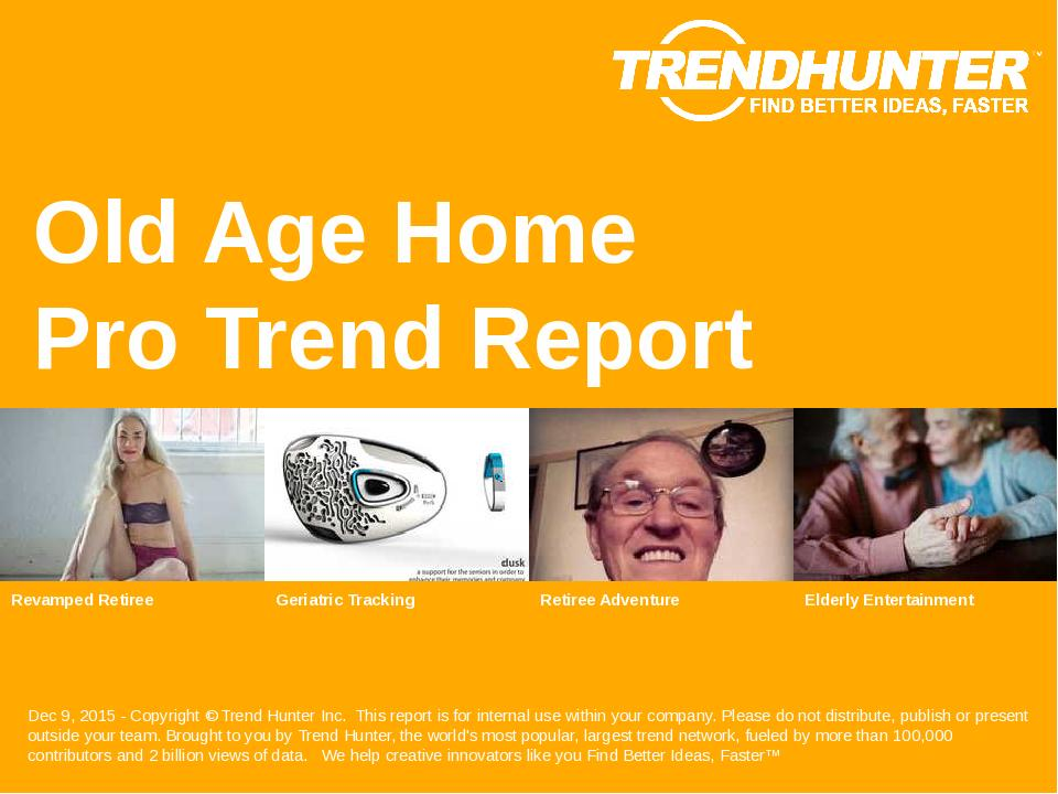 Old Age Home Trend Report Research