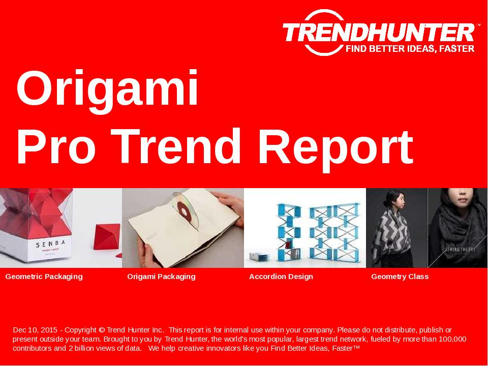 Origami Trend Report Research