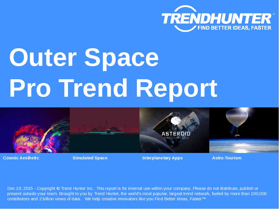 Outer Space Trend Report Research