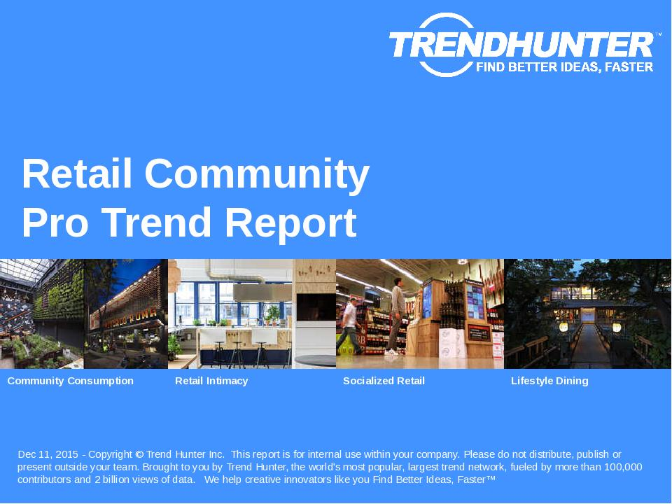 Retail Community Trend Report Research
