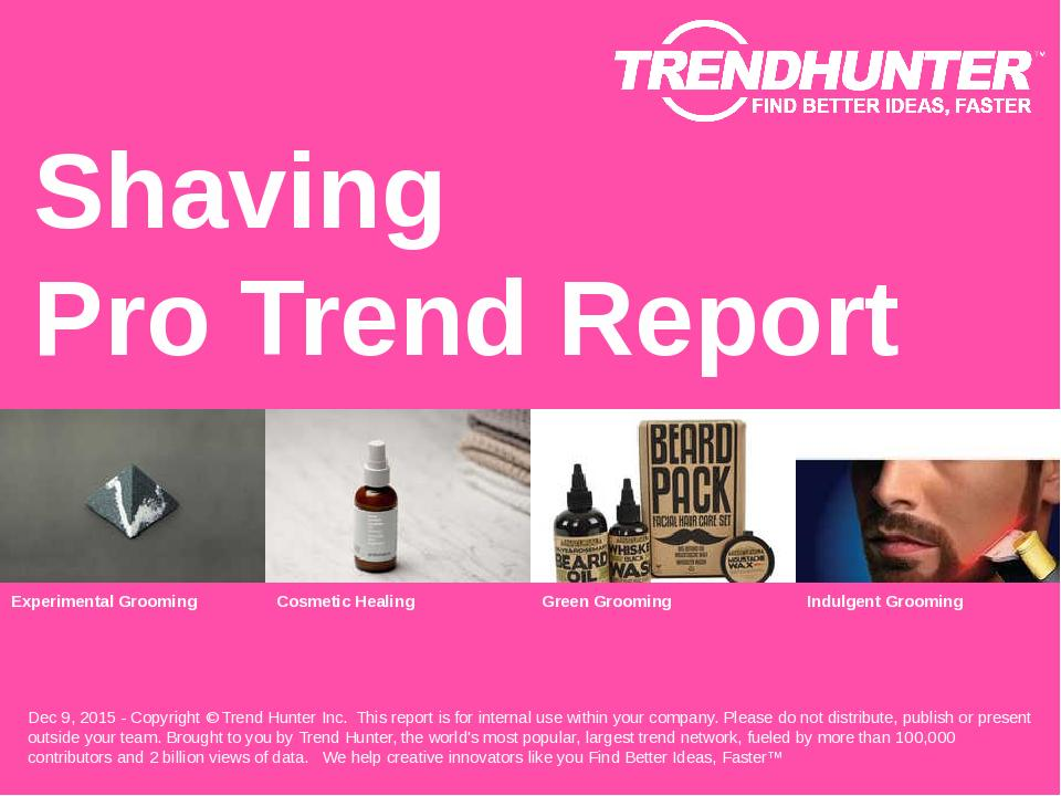 Shaving Trend Report Research