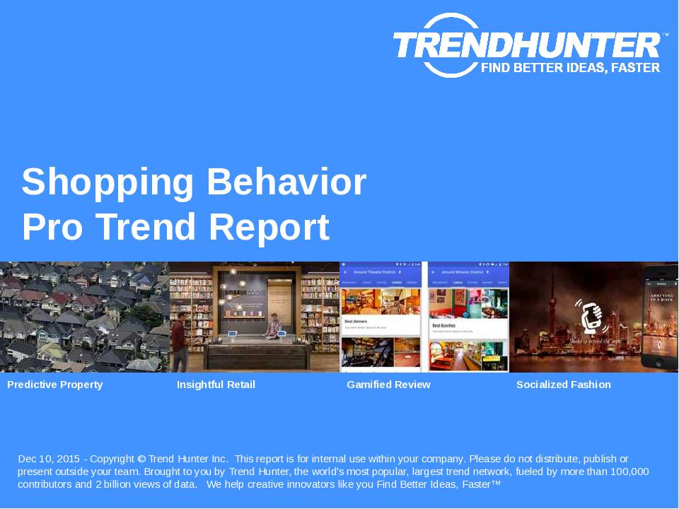 Shopping Behavior Trend Report Research