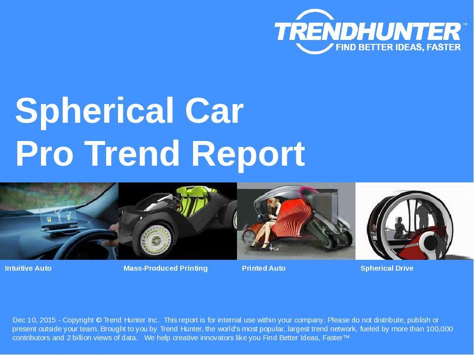 Spherical Car Trend Report Research