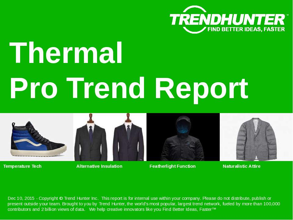 Thermal Trend Report Research