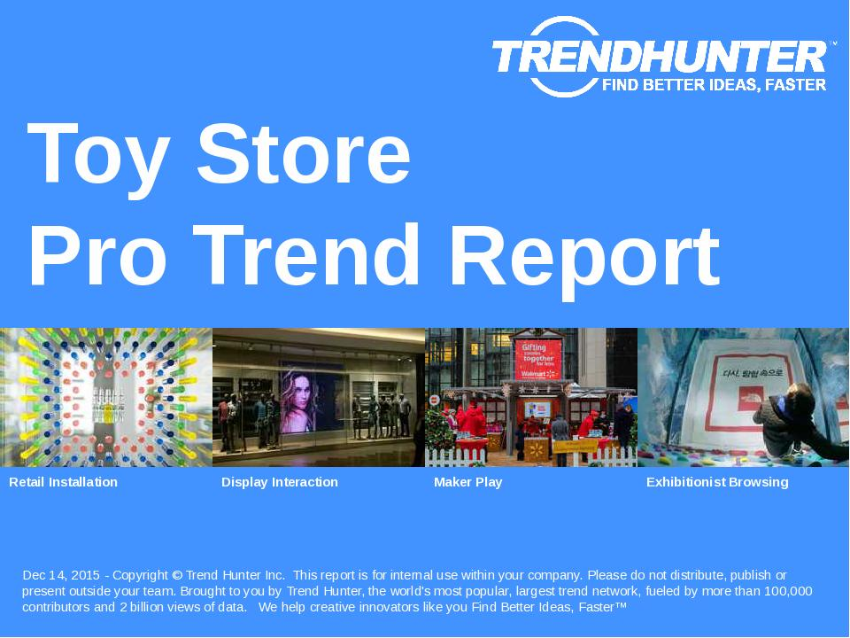 Toy Store Trend Report Research