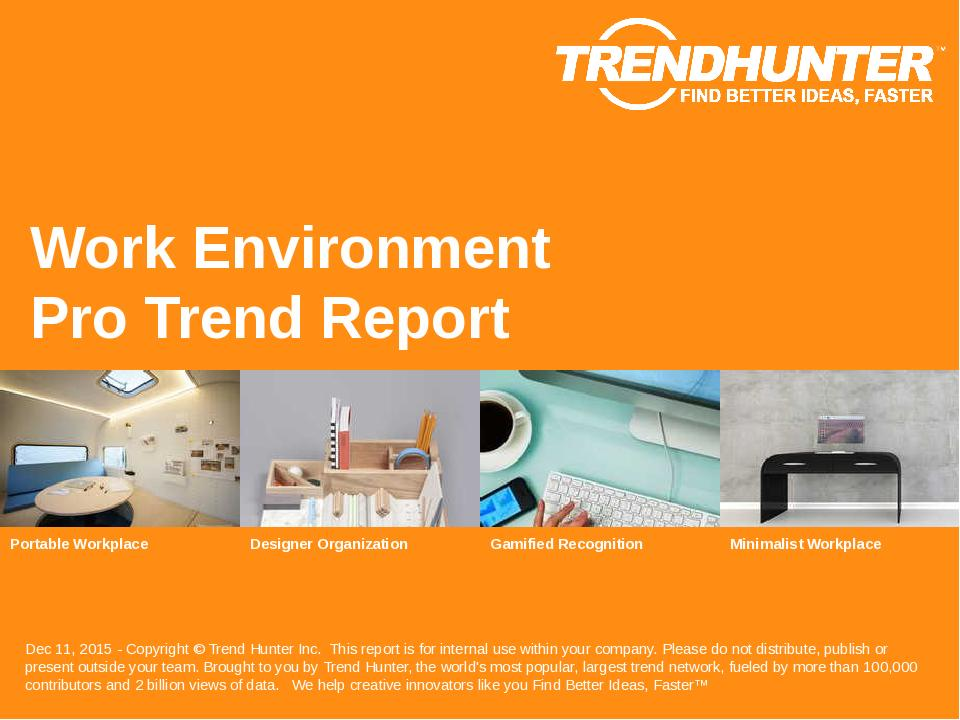 Work Environment Trend Report Research