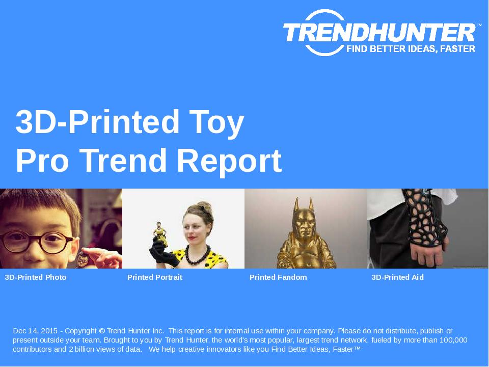 3D-Printed Toy Trend Report Research