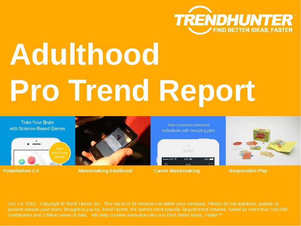 Adulthood Trend Report Research