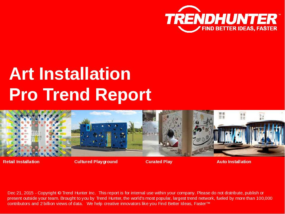 Art Installation Trend Report Research