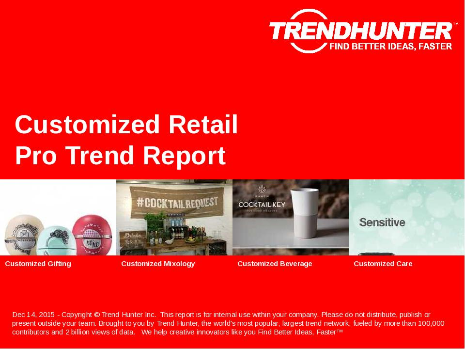 Customized Retail Trend Report Research