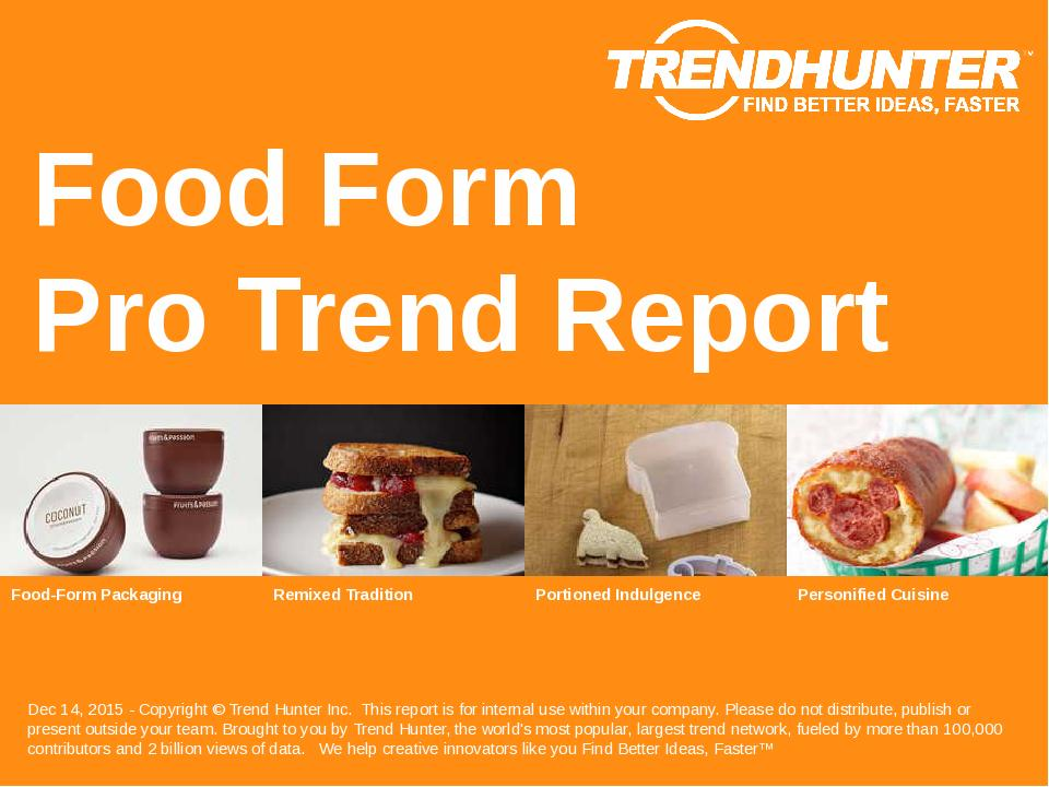 Food Form Trend Report Research