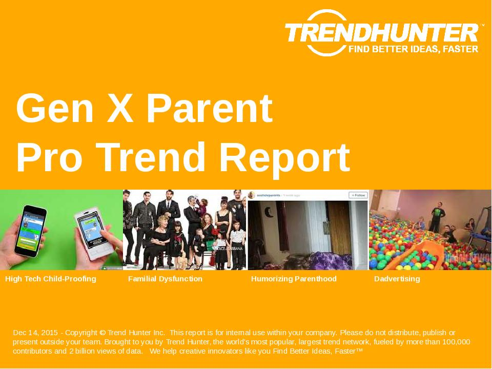 Gen X Parent Trend Report Research