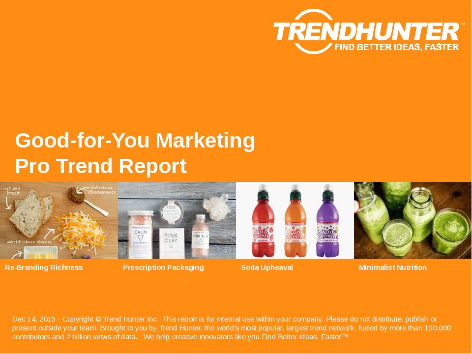 Good-for-You Marketing Trend Report Research