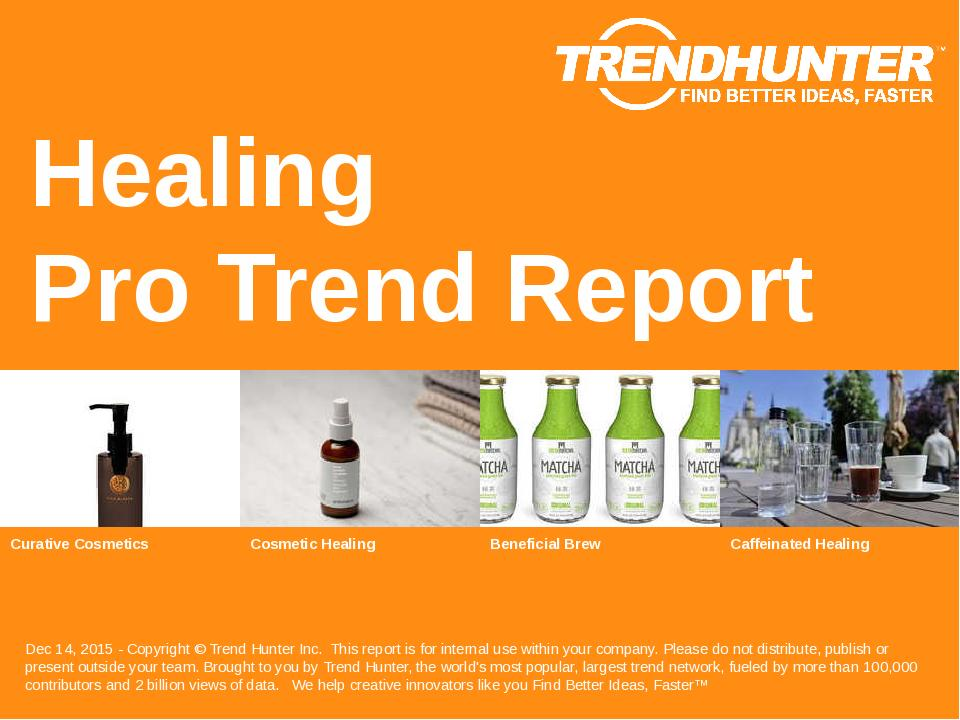 Healing Trend Report Research