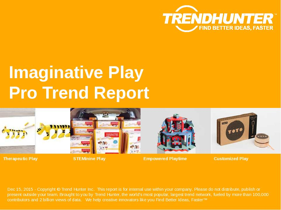 Imaginative Play Trend Report Research