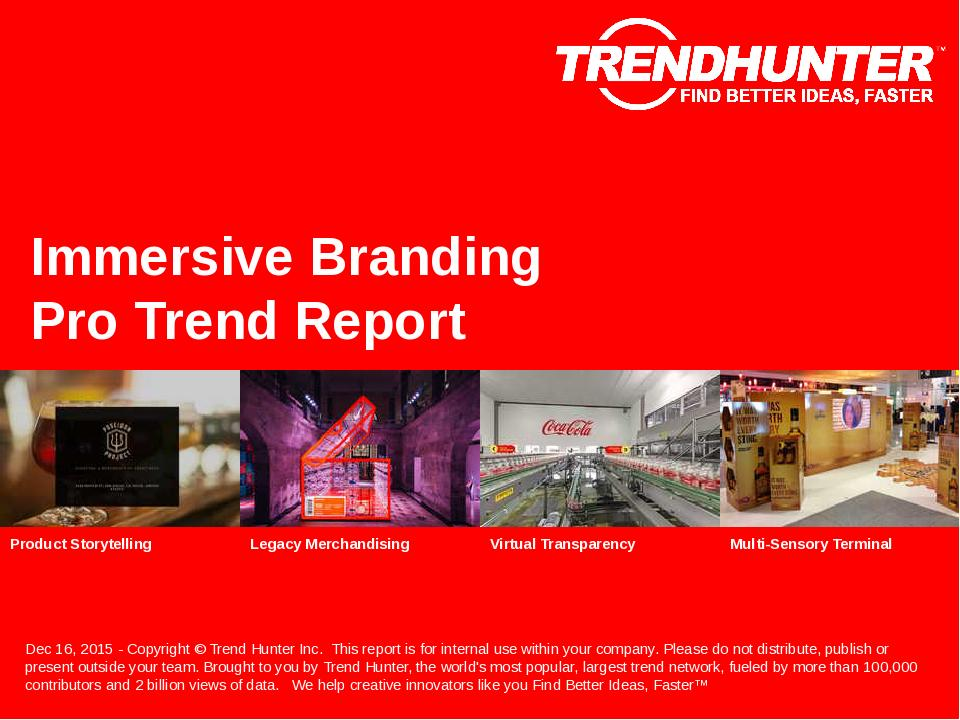 Immersive Branding Trend Report Research