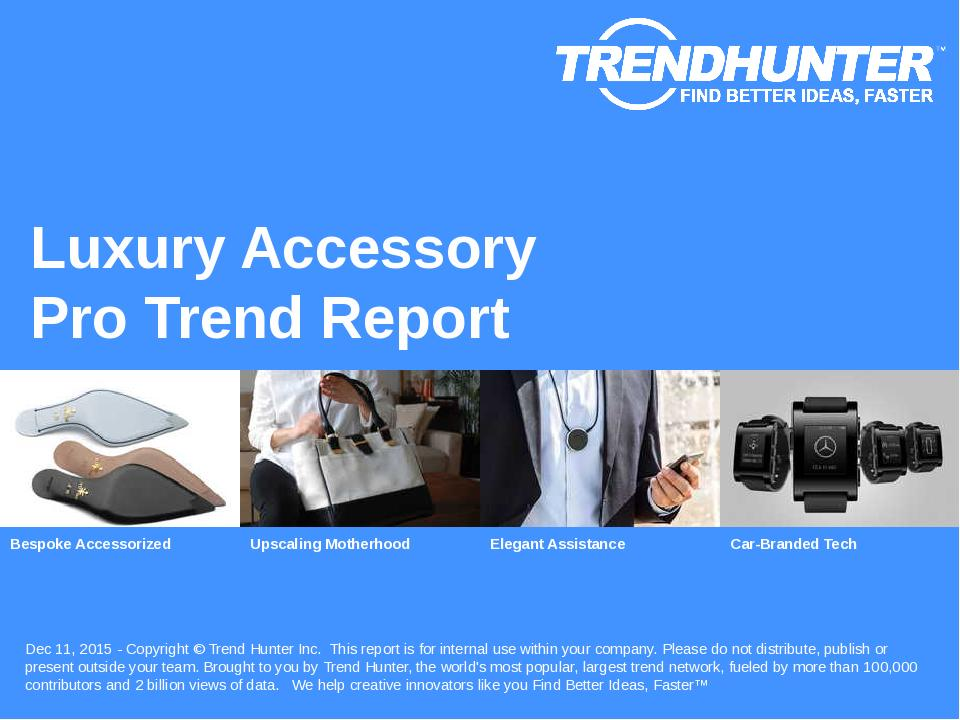 Luxury Accessory Trend Report Research