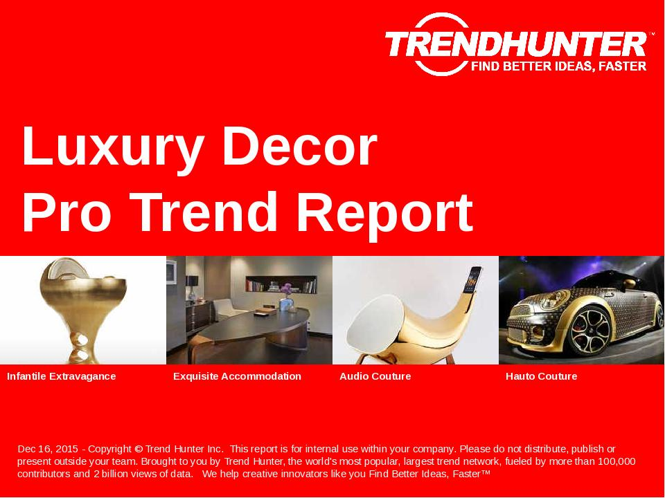 Luxury Decor Trend Report Research