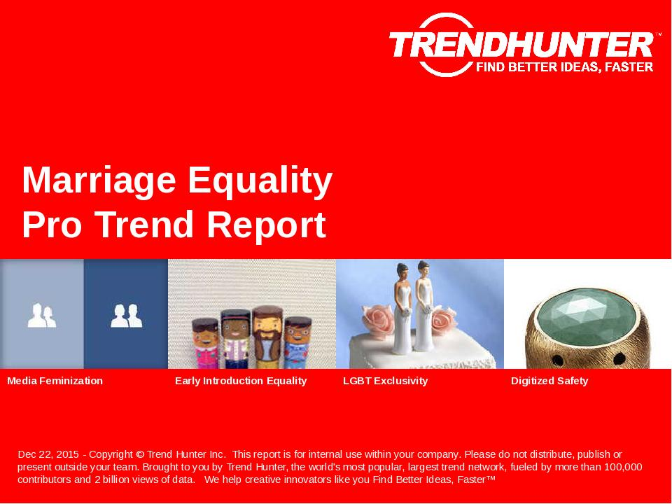 Marriage Equality Trend Report Research