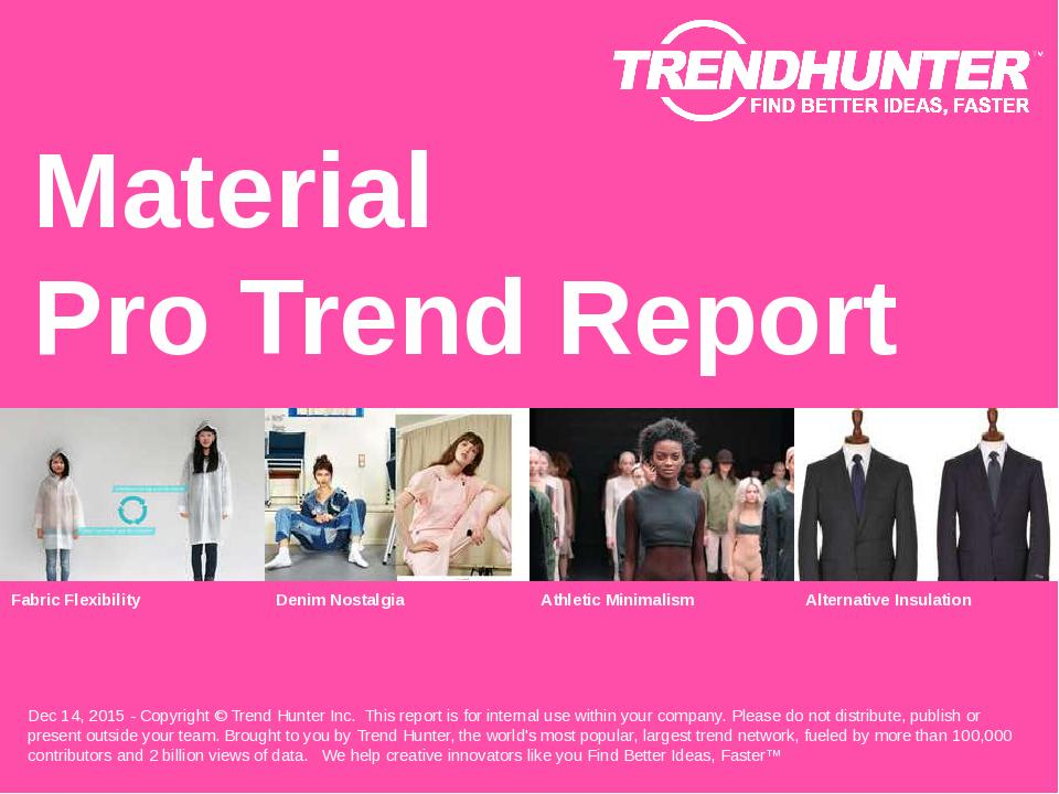 Material Trend Report Research