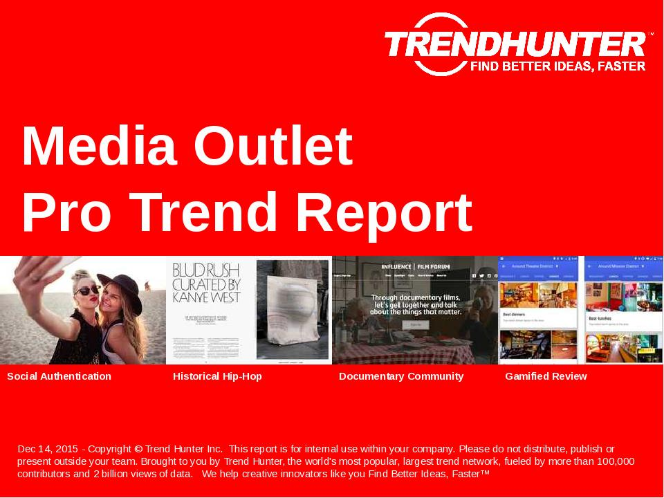 Media Outlet Trend Report Research