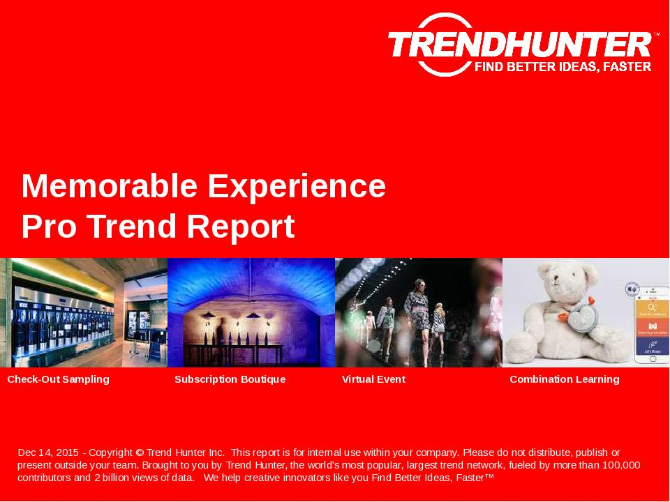 Memorable Experience Trend Report Research