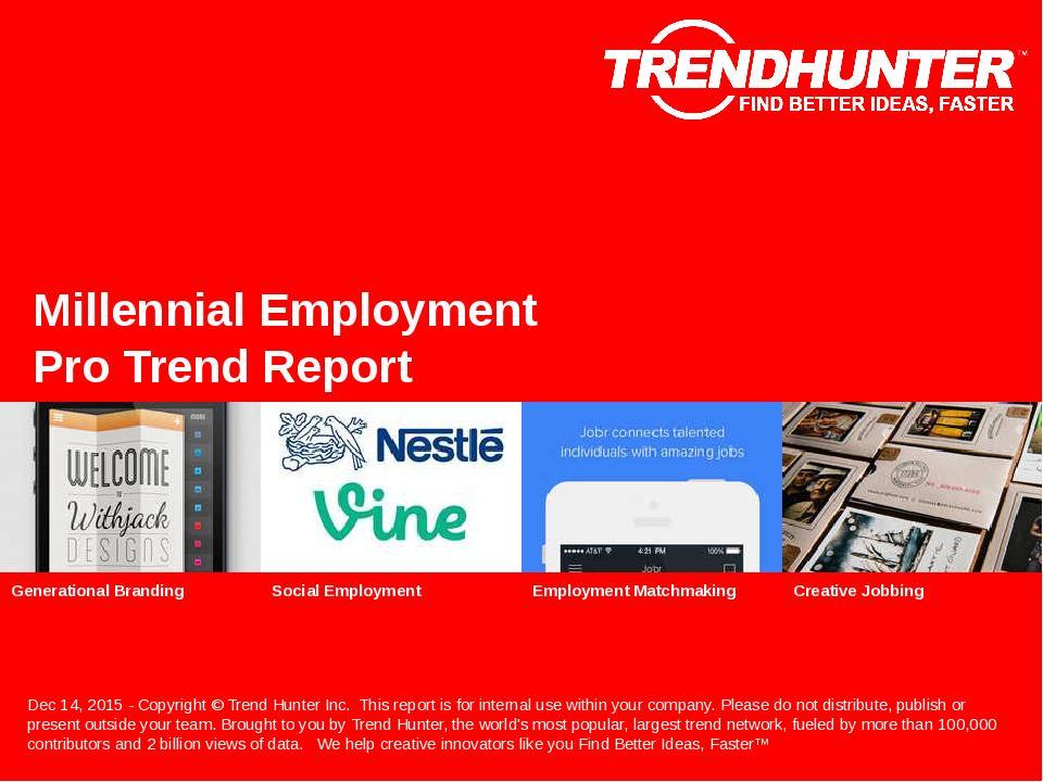 Millennial Employment Trend Report Research