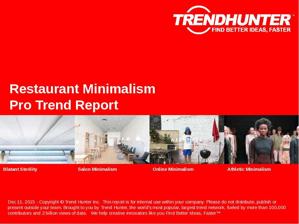 Restaurant Minimalism Trend Report Research