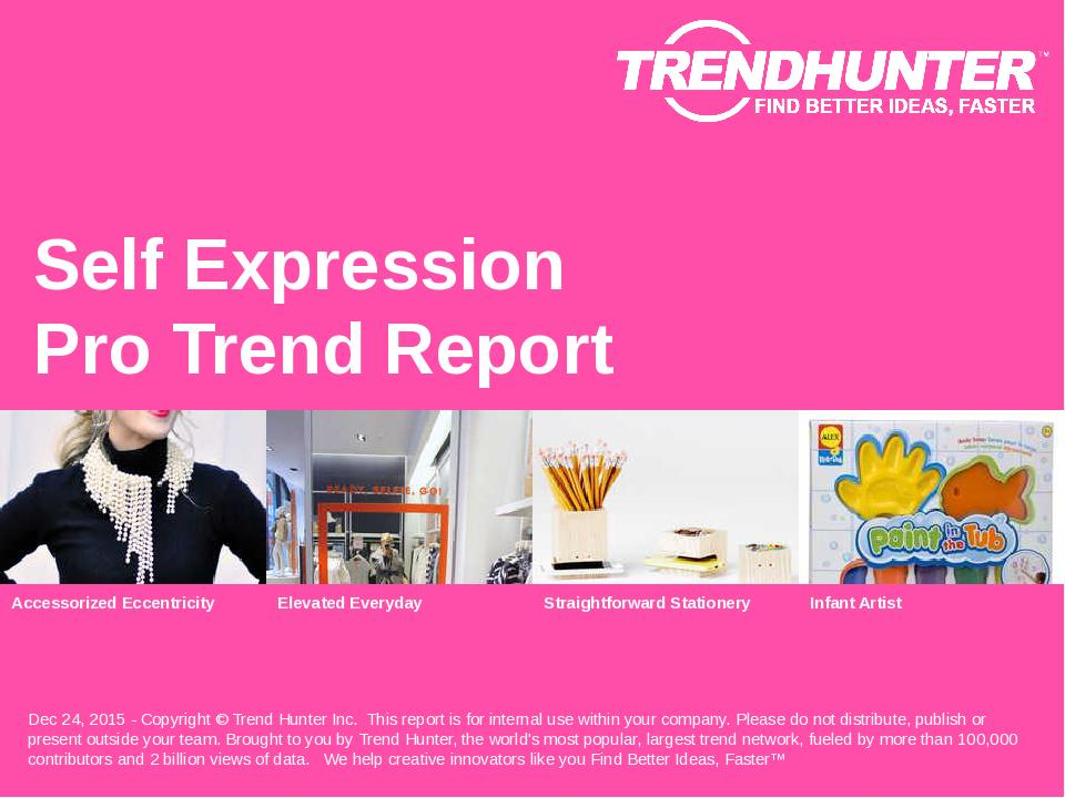 Self Expression Trend Report Research