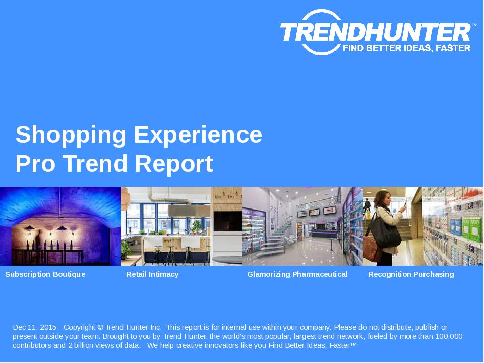 Shopping Experience Trend Report Research