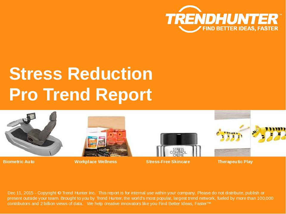 Stress Reduction Trend Report Research