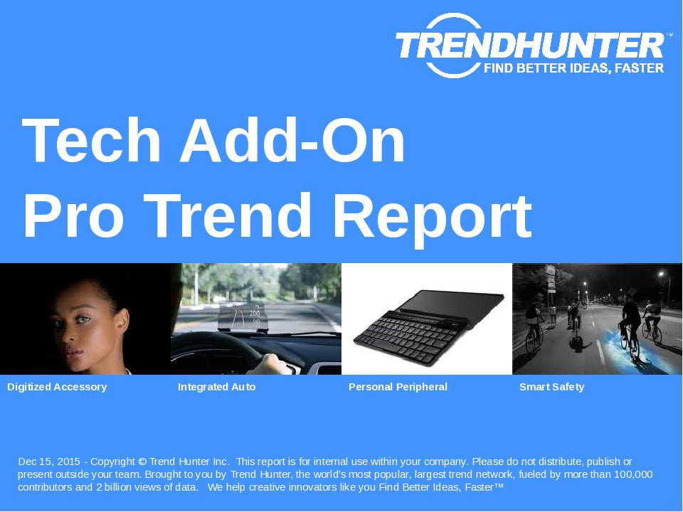 Tech Add-On Trend Report Research